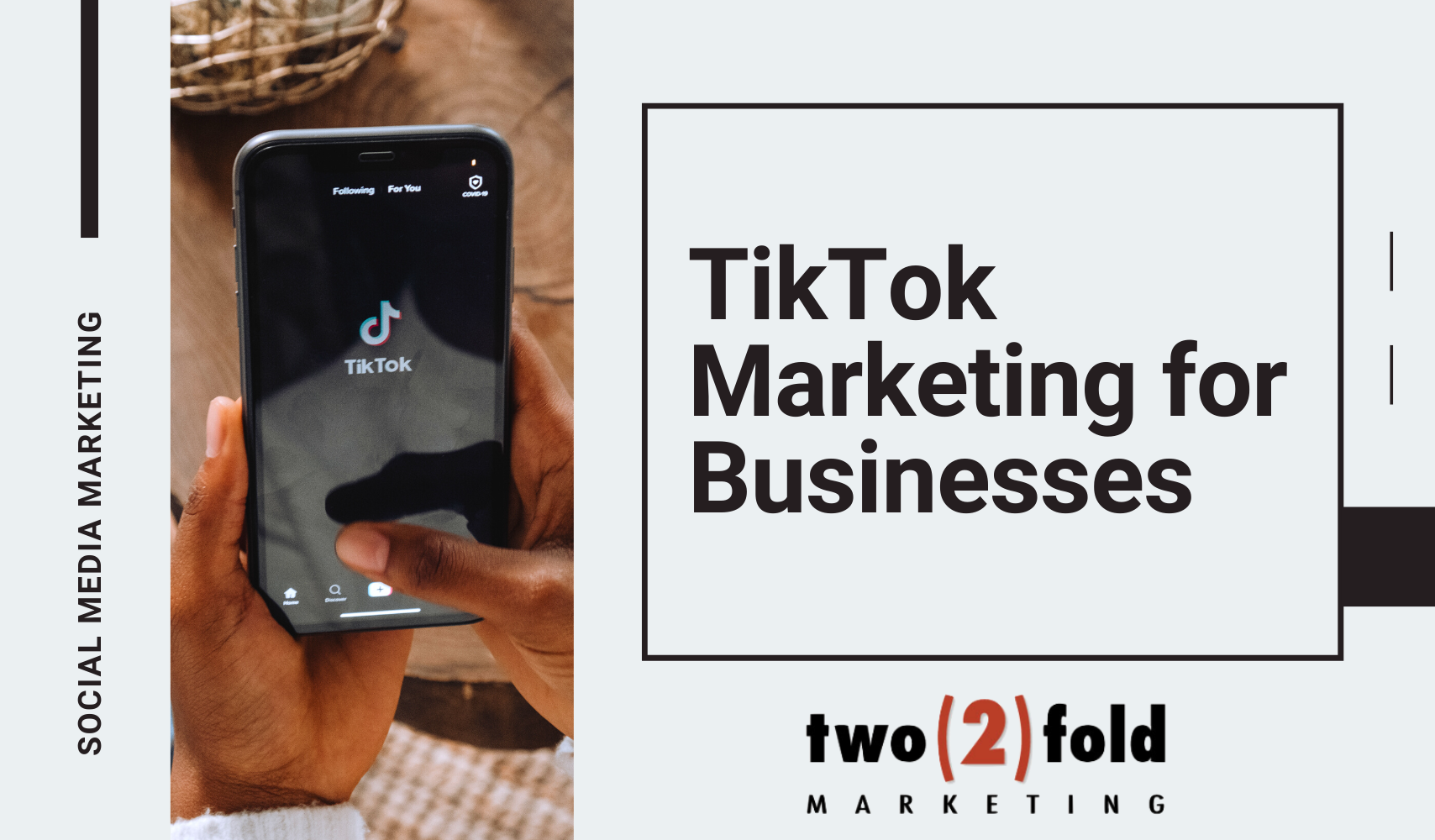 TikTok Marketing for Businesses